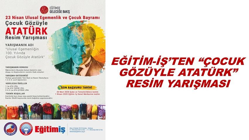 Egitim Is Ten Cocuk Gozuyle Ataturk Resim Yarismasi
